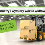 parametry-i-wymiary-wozka-widlowego